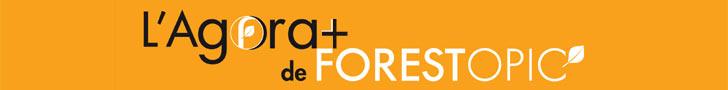 L'Agora+ de Forestopic